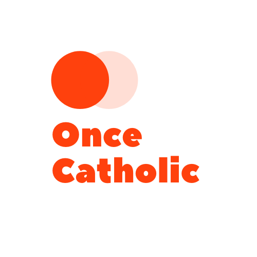 Once Catholic